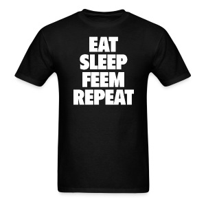 Eat. Sleep. Feem. Repeat Men's T-Shirt - Men's T-Shirt