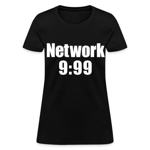 Network 9:99 Women's T-Shirt - Women's T-Shirt