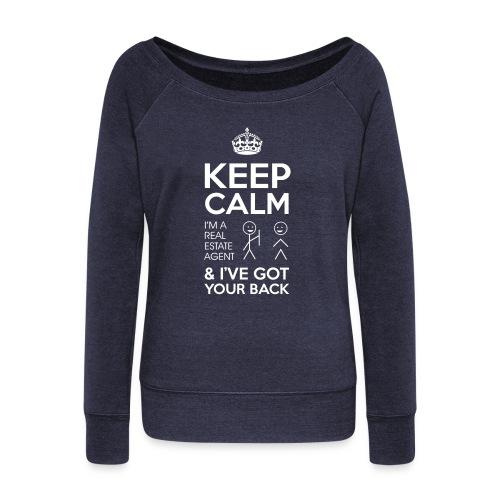 Keep Calm Got Back Wideneck - Women's Wideneck Sweatshirt