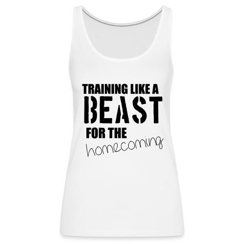 Training like a beast - Women's Premium Tank Top