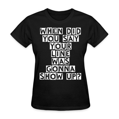 When did... - Women's T-Shirt