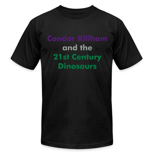 Condor Killham and the 21st Century Dinosaurs Men's - Men's  Jersey T-Shirt