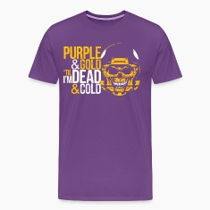 MINNESOTA PURPLE & GOLD TIL I'M DEAD & COLD T-Shirts