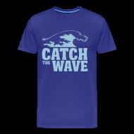 T-Shirts ~ Men's Premium T-Shirt ~ Catch the wave