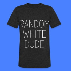 Random White Dude T-Shirts - Unisex Tri-Blend T-Shirt by American Apparel