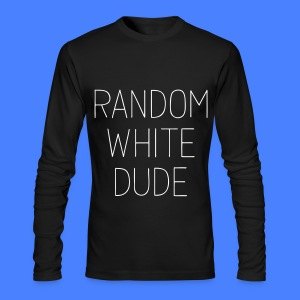 Random White Dude Long Sleeve Shirts - Men's Long Sleeve T-Shirt by Next Level
