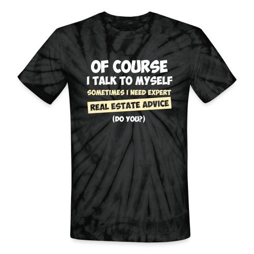 Real Estate Advice Tie Dye - Unisex Tie Dye T-Shirt