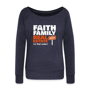 Faith Family RE Wide Sweatshirt - Women's Wideneck Sweatshirt