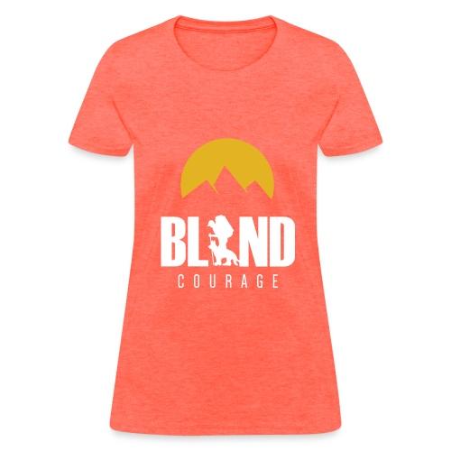 Blind Courage - Women's T-Shirt