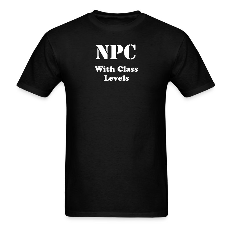 NPC (With Class Levels) - Men's T-Shirt