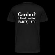 T-Shirts ~ Men's Premium T-Shirt ~ Cardio?