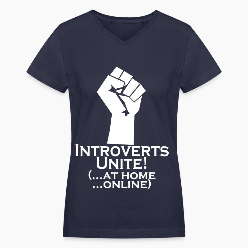Introverts Unite At Home Women 39 S T Shirts Women 39 S V Neck T Shirt