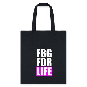 FBG For Life Tote - Tote Bag