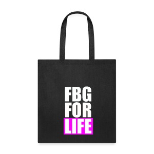 FBG For Life Tote - Tote Bag