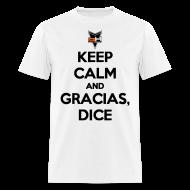 T-Shirts ~ Men's T-Shirt ~ Gracias, Dice...