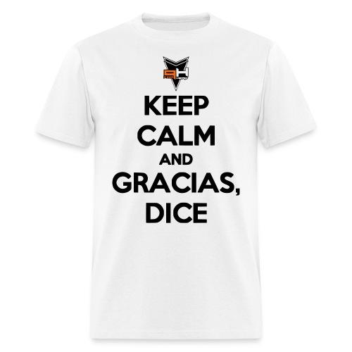 Gracias, Dice... - Men's T-Shirt