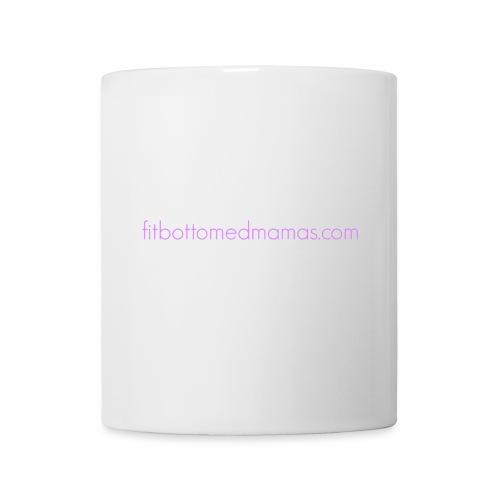 Fit Bottomed Mamas Mug - Coffee/Tea Mug