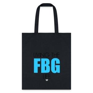 Living the FBG Life Tote - Tote Bag