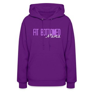 Fit Bottomed Mama Sweatshirt - Women's Hoodie