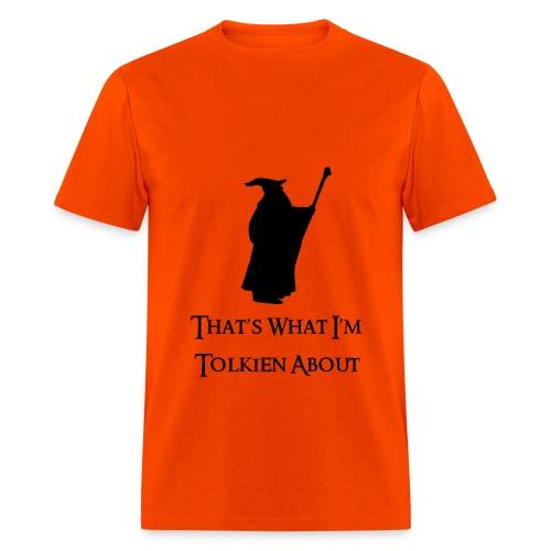 Tolkien About - Men's T-Shirt
