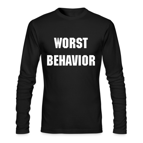 Worst Behavior - Men's Long Sleeve T-Shirt by Next Level