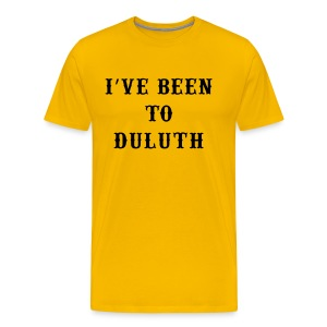 I've Been to Duluth - Men's Premium T-Shirt