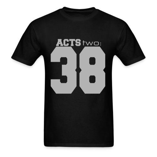 Acts Two 38 - Men's T-Shirt