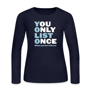 You Only List Once Jersey - Women's Long Sleeve Jersey T-Shirt