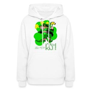 Kiss Me I'm Irish Hooded Sweatshirt For Women - Women's Hoodie