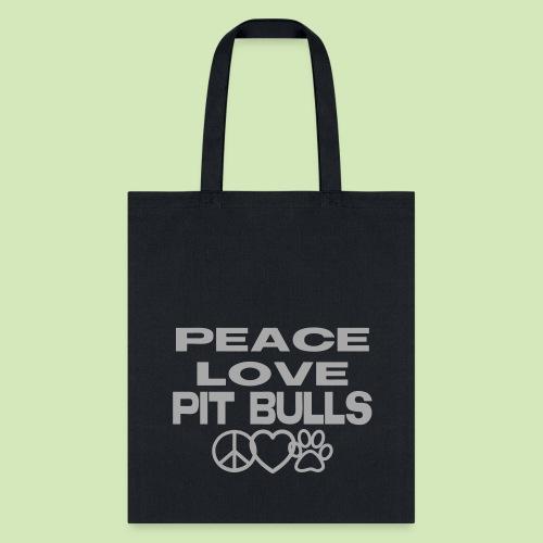GIVE BACK- Peace Love Pit Bulls GLITTER - Tote Bag