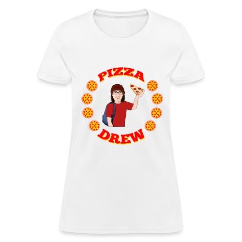 Pizza Drew - Women's T-Shirt