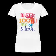 Women's T-Shirts ~ Women's Premium T-Shirt ~ Happy 100th Day of School | Women's