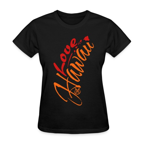Love Hawaii - Women's T-Shirt