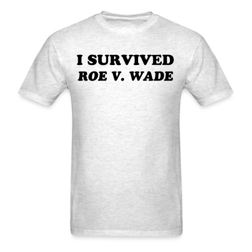 I Survived Roe v. Wade Men's Tee - Men's T-Shirt