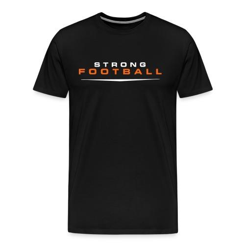 STRONG FOOTBALL | MEN'S - Men's Premium T-Shirt