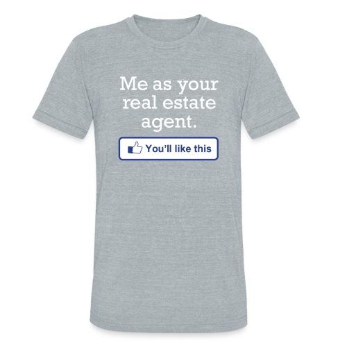You'll LIke This Unisex - Unisex Tri-Blend T-Shirt