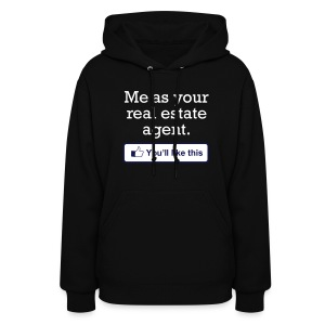 You'll LIke This Sweatshirt - Women's Hoodie