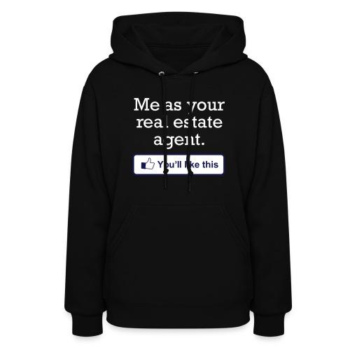 You'll LIke This Sweatshirt - Women's Hoodie