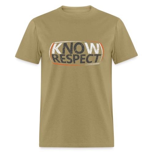 Know Respect - Men's T-Shirt