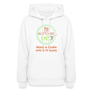 Fit Bottomed Eats Sweatshirt - Women's Hoodie