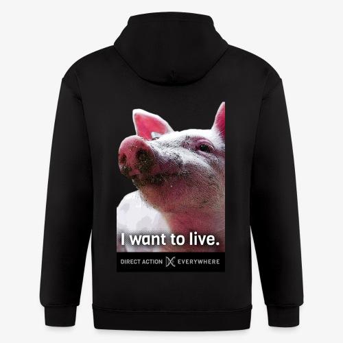I Want To Live (Pig) Hoodie - Men's Zip Hoodie