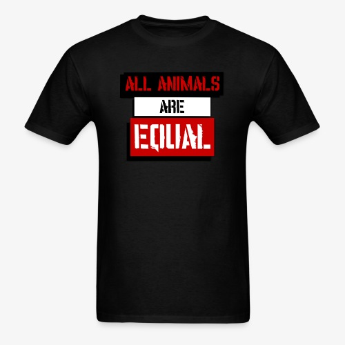 (Organic) All Animals Are Equal - Men's T-Shirt
