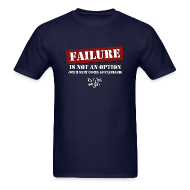T-Shirts ~ Men's T-Shirt ~ Failure Is Not An Option - Men's Premium T