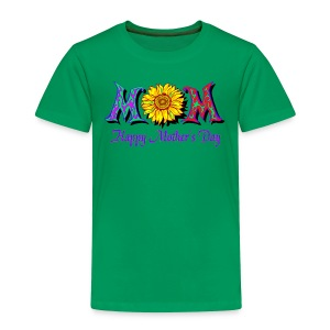 Happy Mother's Day Unisex T-Shirt For Toddlers - Toddler Premium T-Shirt