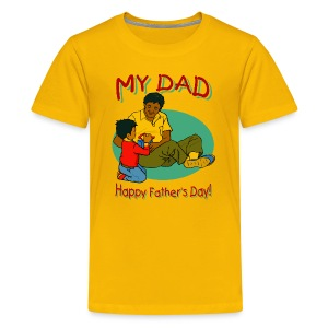 Happy Father's Day Premium T-Shirt For Kids - Kids' Premium T-Shirt