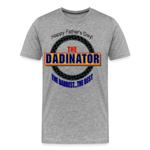 The Dadinator Premium T-Shirt For Men - Men's Premium T-Shirt
