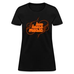 Love House Music Orange font Women's T-shirt - Women's T-Shirt