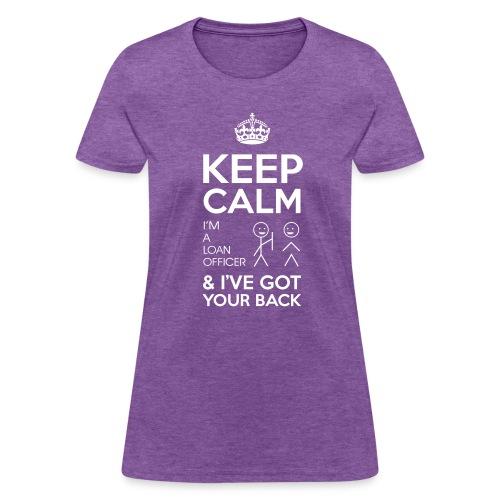 Keep Calm Loan Tee - Women's T-Shirt