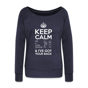 Keep Calm Loan Wideneck - Women's Wideneck Sweatshirt