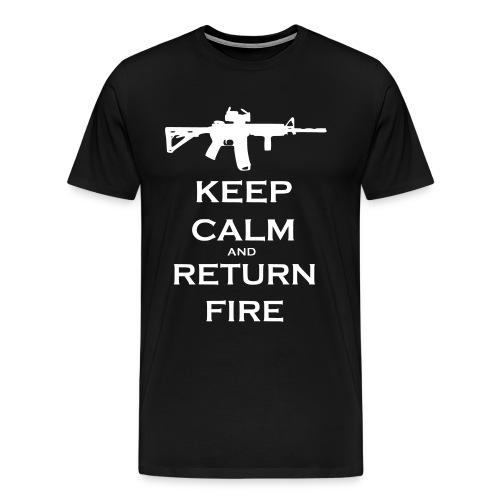 Keep calm and Return Fire. - Men's Premium T-Shirt